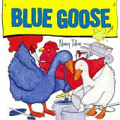 Blue Goose: With Audio Recording