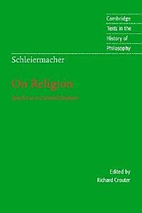 Schleiermacher: On Religion
