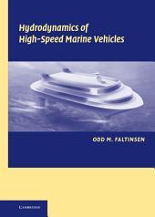 Hydrodynamics of High-Speed Marine Vehicles