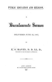Public Education and Religion: A Baccalaureate Sermon Delivered June 23, 1867