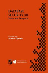 Database Security XII: Status and Prospects