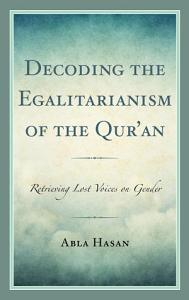 Decoding the Egalitarianism of the Qur an PDF
