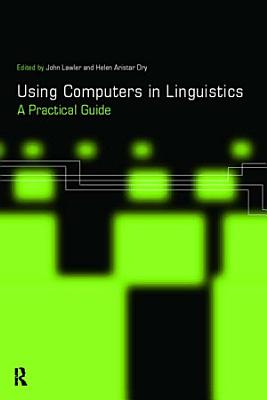 Using Computers in Linguistics