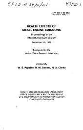Health effects of diesel engine emissions: proceedings of an international symposium, December 3-5, 1979, Volume 1