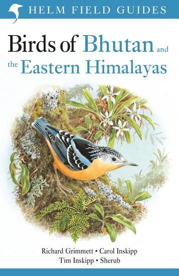Birds of Bhutan and the Eastern Himalayas PDF