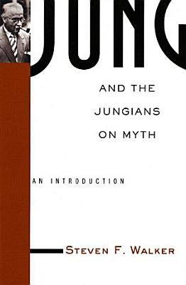 Jung and the Jungians on Myth PDF