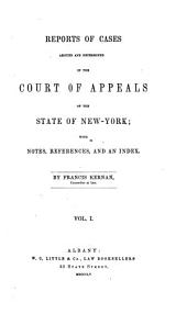 Reports of Cases Argued and Determined in the Court of Appeals of the State of New York: Volume 11