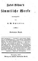 Jakob B  hme s S  mmtliche Werke  bd  Libri apologetici  oder Schutzchriften  Epistolae theosophicae  1847 PDF