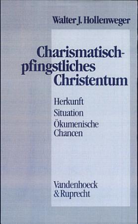 Charismatisch pfingstliches Christentum PDF