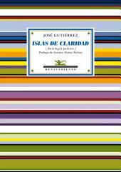 Islas de claridad: Antología poética