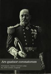 Ars Quatuor Coronatorum: Being the Transactions of the Quatuor Coronati Lodge No. 2076, London, Volume 17