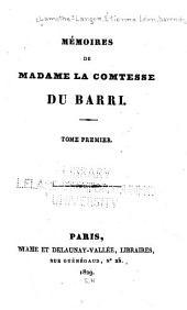 Mémoires de Madame la comtesse Du Barri: Volumes1à2