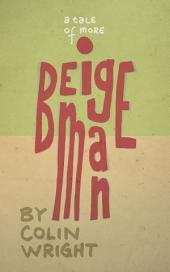 Beige Man