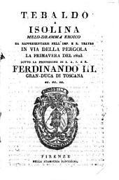 Tebaldo e Isolina: Melo-dramma eroico