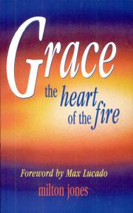 Grace, the Heart of the Fire
