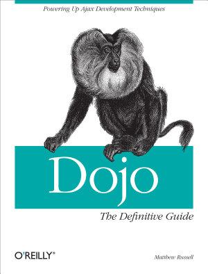 Dojo  The Definitive Guide