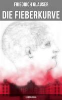 Die Fieberkurve  Kriminalroman PDF