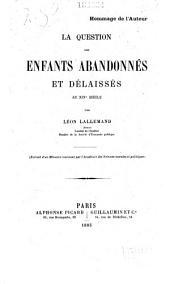 La question des enfants abandonnés et délaissés au XIXe siècle