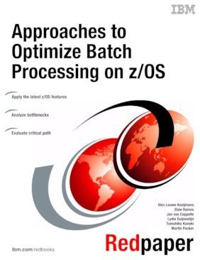 Approaches to Optimize Batch Processing on z OS PDF