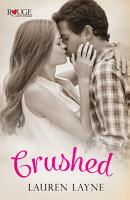 Crushed  A Rouge Contemporary Romance PDF