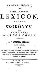 Ungarisch - Deutsches und Deutsch - Ungarisches Wörterbuch: A - L, Band 2,Ausgabe 1