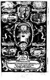SELENIANA AUGUSTALIA IOHANNIS VALENTINI ANDREAE, S.T.D: Una cum opusculis alijs