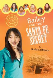 Bailey and the Santa Fe Secret