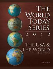 The USA and The World 2012: Edition 8