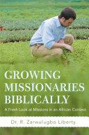 Growing Missionaries Biblically