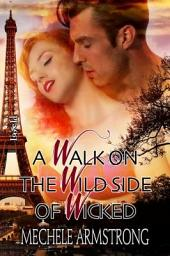 A Walk on the Wild Side of Wicked