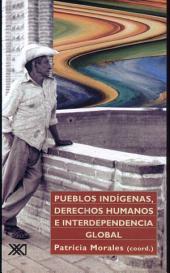 Pueblos indígenas, derechos humanos e interdependencia global
