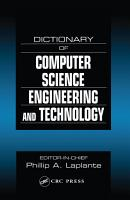 Dictionary of Computer Science  Engineering and Technology PDF