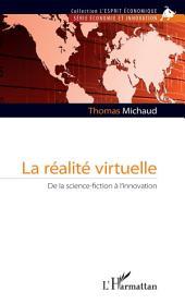 La réalité virtuelle: De la science-fiction à l'innovation