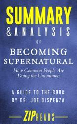 Summary Analysis Of Becoming Supernatural Book PDF