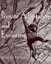 Primate Adaptation and Evolution: Edition 2