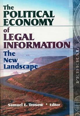 The Political Economy of Legal Information PDF