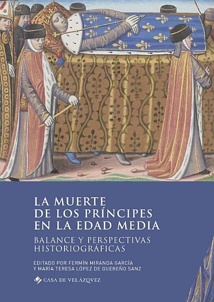 La Muerte De Los Principes En La Edad Media