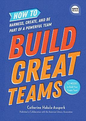 Build Great Teams