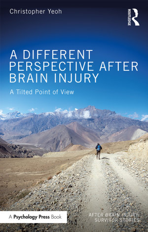 A Different Perspective After Brain Injury