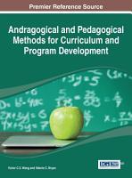 Andragogical and Pedagogical Methods for Curriculum and Program Development PDF
