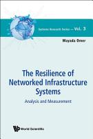 The Resilience of Networked Infrastructure Systems PDF