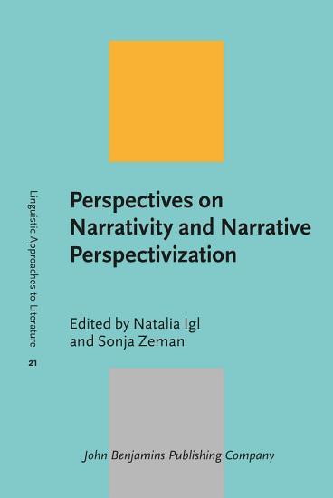 Perspectives on Narrativity and Narrative Perspectivization PDF