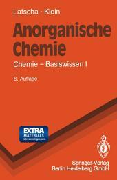 Anorganische Chemie: Chemie — Basiswissen I, Ausgabe 6