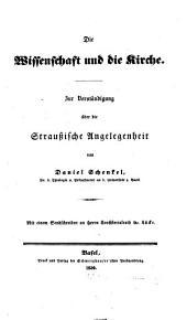 Die Wissenschaft und die Kirche: zur Verständigung über die Straussische Angelegenheit mit Sendschreiben an Lücke