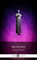 Delphi Complete Works of Bacchylides  Illustrated  PDF
