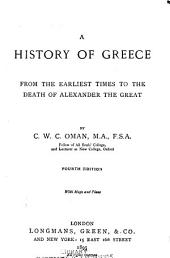 A History of Greece: From the Earliest Times to the Death of Alexander the Great