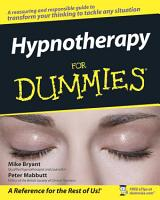 Hypnotherapy For Dummies PDF