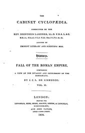 A history of the fall of the Roman empire: comprising a view of the invasion & settlement of the Barbarians, Volume 2