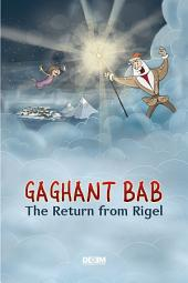 Gaghant Bab. The Return from Rigel
