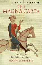 A Brief History of the Magna Carta